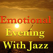 Emotional Evening With Jazz de Various Artists