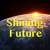 Shining Future by Various Artists