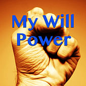 My Will Power by Various Artists