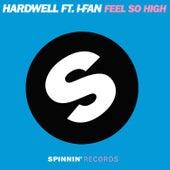 Feel So High von Hardwell
