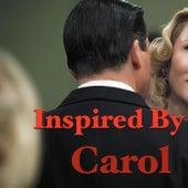 Inspired By Carol von Various Artists