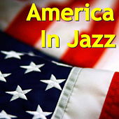 America In Jazz by Various Artists