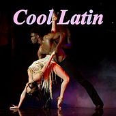 Cool Latin by Various Artists