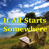 It All Starts Somewhere by Various Artists