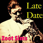 Late Date by Zoot Sims