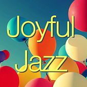 Joyful Jazz by Various Artists