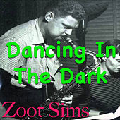 Dancing In The Dark by Zoot Sims
