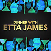 Dinner with Etta James by Etta James