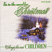 I'm In The Mood For Christmas - Songs For Our Children by Chris Christian