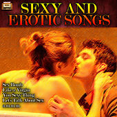 Sexy and Erotic Songs by Various Artists