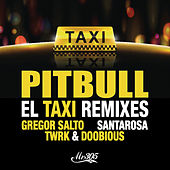 El Taxi (Remixes) de Pitbull