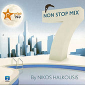 Non Stop Mix by Nikos Halkousis 7 by Various Artists