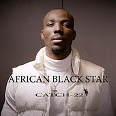 African Black Star by Catch 22