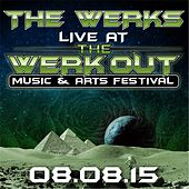 Live @ the Werk Out by The Werks