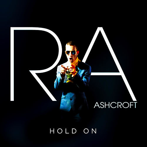 Hold On by Richard Ashcroft