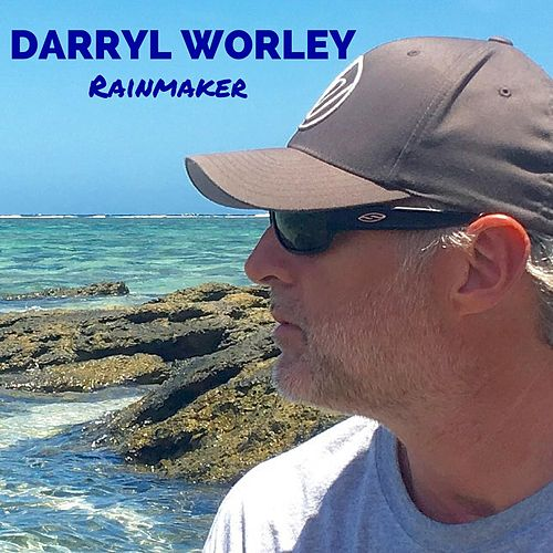 Rainmaker by Darryl Worley