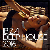 Ibiza Deep House 2016 de Various Artists