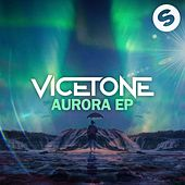 Aurora EP by Vicetone