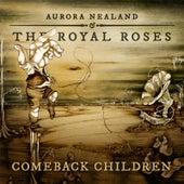 Comeback Children by Aurora Nealand