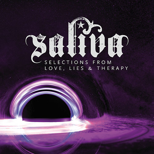 Selections From Love, Lies & Therapy - EP von Saliva