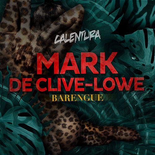 Calentura: Barengue by Mark de Clive-Lowe