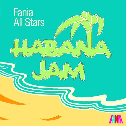 Habana Jam by Fania All-Stars