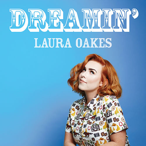 Dreamin' by Laura Oakes