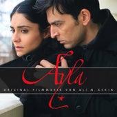 Ayla (Original Motion Picture Soundtrack) by Ali N. Askin