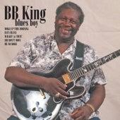 BB King Blues Boy by B.B. King