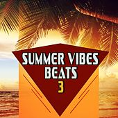 Summer Vibes Beats 3 von Various Artists
