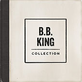 Collection by B.B. King