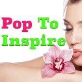 Pop To Inspire von Various Artists