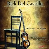 Dear Sir or Madam by Rick Del Castillo