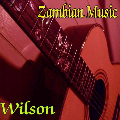 Zambian Music by Wilson