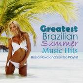 Greatest Brazilian Summer Music Hits: Bossa Nova and Samba Playlist by Various Artists