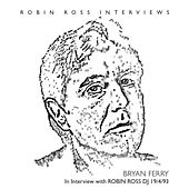 Interview With Robin Ross 1994 de Bryan Ferry