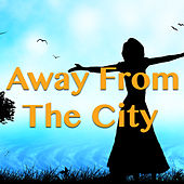 Away From The City de Various Artists