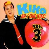 Ah! Que Kiko, Vol. 3 (los Mandados) de Kiko