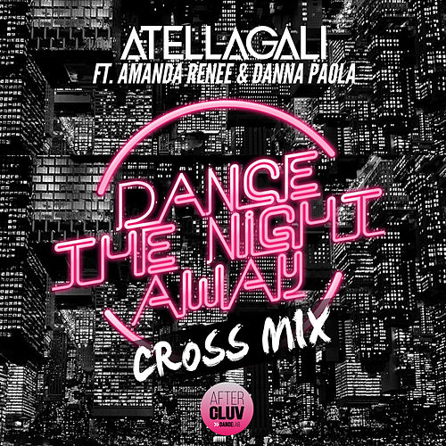 Dance The Night Away (Cross Mix) de AtellaGali