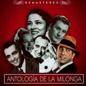Antología de la milonga by Various Artists