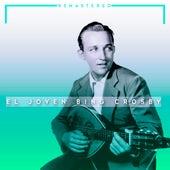 El Joven Bing Crosby von Bing Crosby