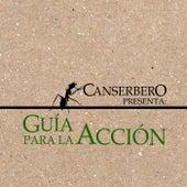 Guía Para la Acción by Canserbero