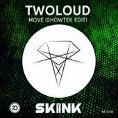 Move (Showtek Edit) von Twoloud