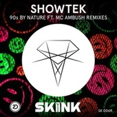 90s By Nature (Remixes) von Showtek