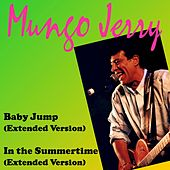 Baby Jump (Extended Version) by Mungo Jerry