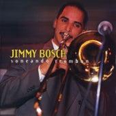 Soneando Trombone [Singing Trombone] by Jimmy Bosch