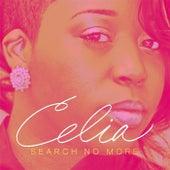 Search No More by Celia