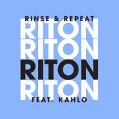 Rinse & Repeat (feat. Kah-Lo) [Remixes] van Riton
