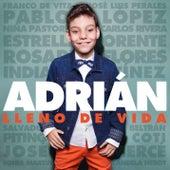 Lleno de Vida de Adrián