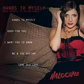 Hands to Myself: Rock Tribute to Selena Gomez by Halocene